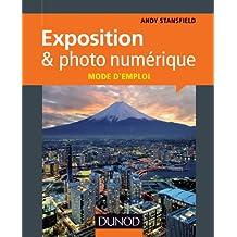 EXPOSITION & PHOTO NUMÉRIQUE : MODE D'EMPLOI