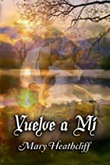 Vuelve a m?? by Mary Heathcliff (2012-09-01) Paperback
