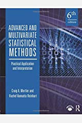 Advanced and Multivariate Statistical Methods Paperback