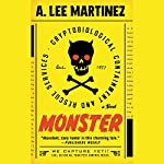 Monster: A Novel   A. Lee Martinez