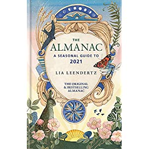 The Almanac: A Seasonal Guide to 2021Hardcover – 3 Sept. 2020