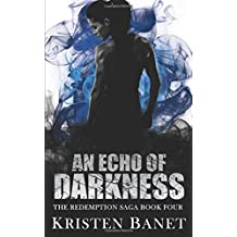 An Echo of Darkness