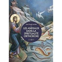 ANIMAUX DANS LA SPIRITUALITÉ ORTHODOXE (LES)