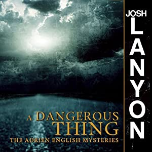 A Dangerous Thing Audiobook