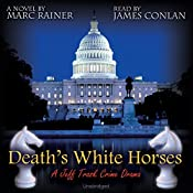 Death's White Horses: Book 3 of the Jeff Trask Thriller Series | Marc Rainer