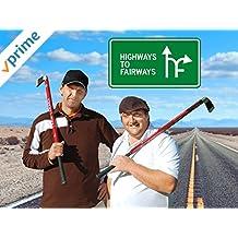 Highways to Fairways