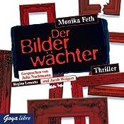 Der Bilderwächter (Jette und Merle 6) | Monika Feth