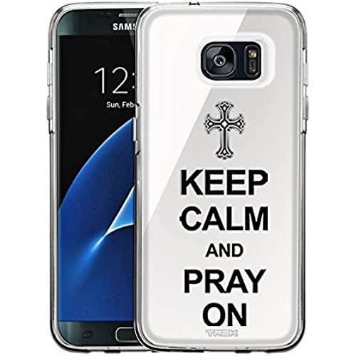 Samsung Galaxy S7 Edge Case, Snap On Cover by Trek KEEP CALM and Pray On on White One Piece Trans Case Sales