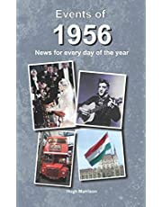 Events of 1956: news for every day of the year