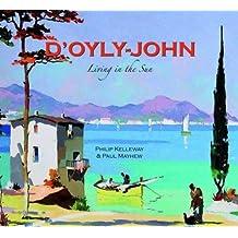 D'Oyly-John: Living in the Sun by Paul Mayhew (2012-10-12)