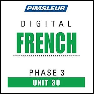 French Phase 3, Unit 30 Audiobook