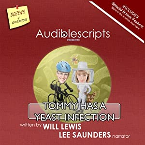 Tommy Has a Yeast Infection narrated by Lee Saunders Audiobook