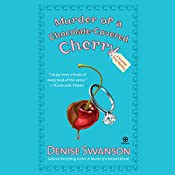 Murder of a Chocolate-Covered Cherry: A Scumble River Mystery | Denise Swanson