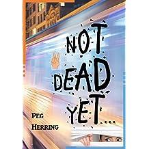 Not Dead Yet...