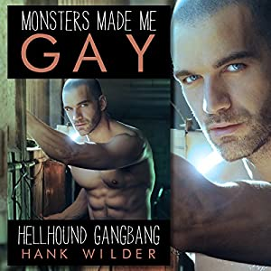 Monsters Made Me Gay Audiobook