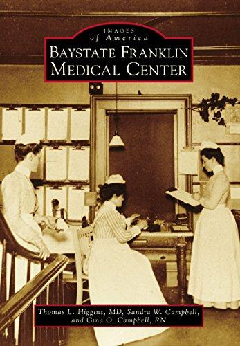 Baystate Franklin Medical Center (Images of America)