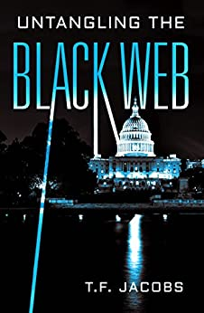 Untangling the Black Web by [Jacobs, T.F.]