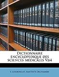 Dictionnaire Encyclopedique des Sciences Medicales V 64, L. Lereboullet and Amédée Dechambre, 1175419583