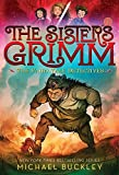 The Fairy Tale Detectives (The Sisters Grimm, Book 1)
