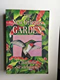 img - for The New Orleans Garden Gardening in the Gulf South book / textbook / text book
