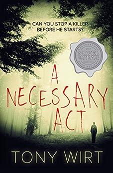 A Necessary Act by [Wirt, Tony]