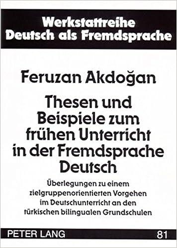 Thesen und Beispiele zum frühen Unterricht in der Fremdsprache ...