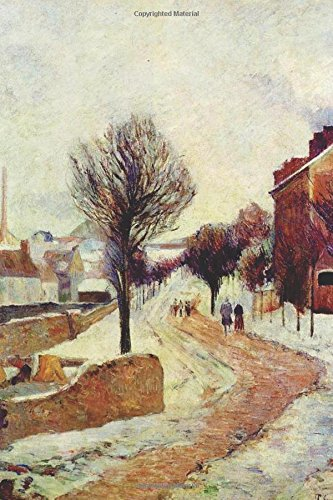 """""""Suburb under Snow"""" by Paul Gauguin - 1886: Journal (Blank / Lined) (Art of Life Journals) PDF"""