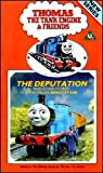 Thomas the Tank Engine & Friends - The Deputation and Other Stories [VHS]