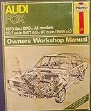 Audi Fox:1973 Thru 1979, All Models, 89.7 Cu in (1471 Cc), 97 Cu in (1588 Cc) - Owners Workshop Manual