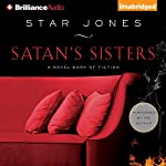 Satan's Sisters: A Novel Work of Fiction | Star Jones