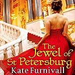 The Jewel of St Petersburg | Kate Furnivall