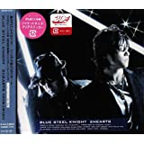 BLUE STEEL KNIGHT(DVD付)