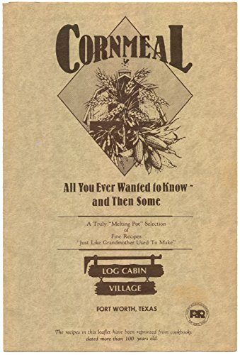 Cornmeal - All You Ever Wanted To Know And Then Some
