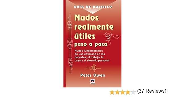 Guía de Bolsillo. NUDOS REALMENTE ÚTILES PASO A PASO Guia De ...