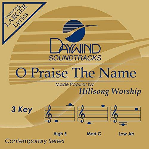O Praise The Name [Accompaniment/Performance Track]