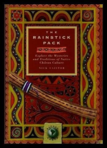 THE RAINSTICK PACK - Explore the Mysteries and Traditions of Native Chilean Culture (Elan Explore)