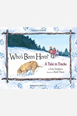 Who's Been Here?: A Tale in Tracks Hardcover