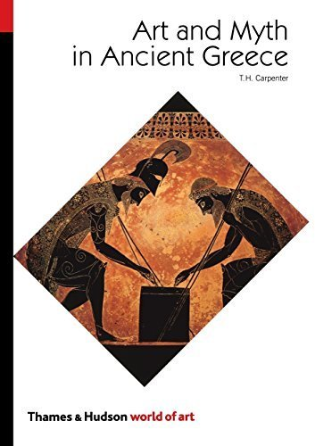 Art and Myth in Ancient Greece (World of Art) by Thomas H. Carpenter (1991-01-17)