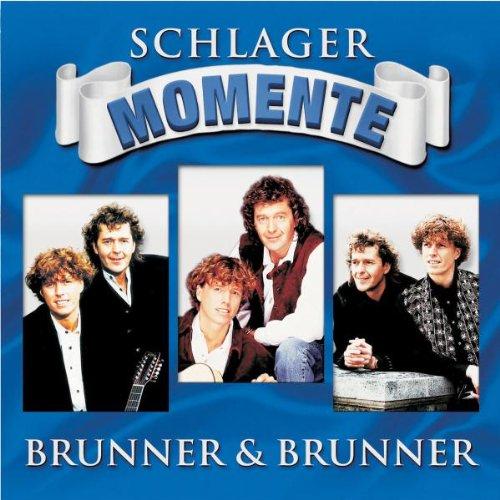 Brunner & Brunner - Schlager Momente - Zortam Music
