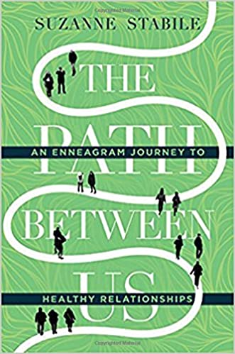 Image result for the path between us an enneagram journey to healthy relationships
