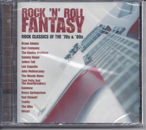 Rock 'n' Roll Fantasy, Rock Classics of the '70s & (80s Rock N Roll)