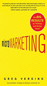 MicroMarketing: Get Big Results by Thinking and Acting Small by [Verdino, Greg]