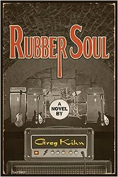 Book Rubber Soul: A Novel (Dust Bin Bob) – July 1, 2014