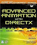 Advanced Animation with DirectX (Premier Press Game Development) by Jim Adams (2003-05-22)