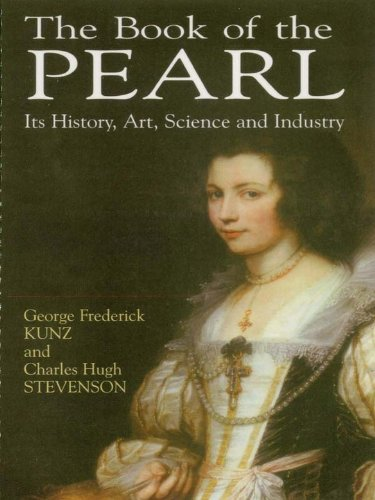The Book of the Pearl: Its History, Art, Science and Industry (Dover Jewelry and Metalwork)