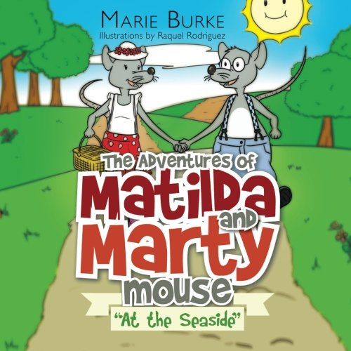 "The Adventures of Matilda and Marty Mouse: ""At the Seaside"" PDF"