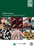 Edible Insects, Food and Agriculture Organization of the United Nations, 9251075956