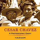 César Chávez, Ilan Stavans, 1933693223