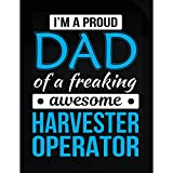 Proud Dad Of Harvester Operator Funny Father's Day Gift - Sticker
