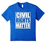 Kids Civil Rights Matter Protest Political Trump Politics T-Shirt 4 Royal Blue
